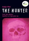 The Hunter: Fest des Blutes (Staffel 01, Episode 09) - Katja Piel