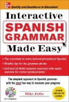 Interactive Spanish Grammar Made Easy [With CDROM] - Mike Zollo