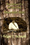 Ramblings of a Modern Day Mountain Man - Brian Schultz, Gladys Woodcock, David Woodcock