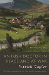 An Irish Doctor in Peace and at War: An Irish Country Novel (Irish Country Books) - Patrick Taylor