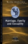 Marriage, Family, and Sexuality - Kerby Anderson, J. Kerby Anderson