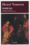 Eindelijk thuis - Gedachten bij Rembrandts 'De terugkeer van de verloren zoon' - Henri J.M. Nouwen