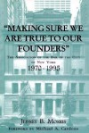Making Sure We Are True to Our Founders: The Association of the Bar of the City of NY, 1970-95 - Jeffrey Brandon Morris