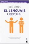 El lenguaje corporal (Spanish Edition) - Judi James