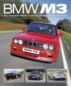 BMW M3: The complete history of these ultimate driving machines - Graham Robson