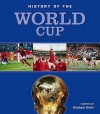 History Of The World Cup - Graham Betts