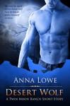 Desert Wolf - Anna Lowe