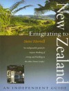 Emigrating to New Zealand: An Independent Guide (How to): An Independent Guide (How to) - Steve Horrell