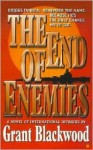 The End of Enemies - Grant Blackwood