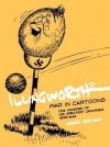 Illingworth's War in Cartoons: One Hundred of His Greatest Drawings 1939 - 1945 - Mark Bryant