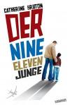 Der Nine-Eleven-Junge - Catherine Bruton, Dietmar Schmidt