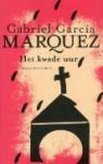 Het kwade uur - Jean Schalekamp, Gabriel García Márquez