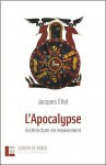L'Apocalypse : Architecture en Mouvement - Jacques Ellul