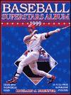 Baseball Superstars Album 1999 - Richard J. Brenner