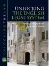 Unlocking English Legal System Bundle: Unlocking The English Legal System (Unlocking the Law) - Rebecca Huxley-Binns, Jacqueline Martin