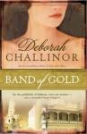 Band of Gold - Deborah Challinor