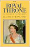 Royal Throne: The Future of the Monarchy - Elizabeth Longford