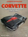Corvette Restoration Guide, 1963-1967 - Richard Newton