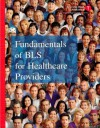 Fundamentals of BLS for Healthcare Providers - American Heart Association