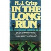 In the Long Run - N.J. Crisp