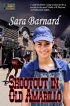 Shootout in Old Amarillo - Sara Barnard
