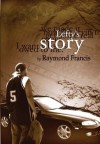 Lefty's Story - Raymond Francis