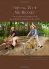 Driving With No Brakes - Alan Lewis, Harriet Lewis