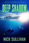 Deep Shadow - Nick Sullivan