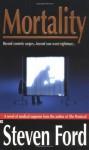 Mortality - Steven Ford