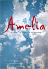 Amelia: A Two Act Opera in Six Scenes - Daron Hagen, Stephen Wadsworth, Gardner McFall