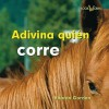 Adivina Quien Corre = Guess Who Runs - Sharon Gordon