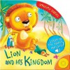 Lion and His Kingdom - Jennifer Wood