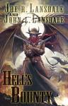 Hell's Bounty - John L. Lansdale, Joe R. Lansdale