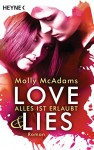 Love & Lies: Alles ist erlaubt - Roman - Molly McAdams, Sabine Schilasky