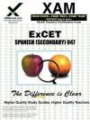 ExCET Spanish (Secondary) 047: teacher certification exam - Sharon Wynne