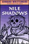 Nile Shadows - Edward Whittemore