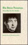 The Kleist Variations: Three Plays by Eric Bentley - Eric Bentley, Heinrich von Kleist