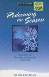 Redeeming the Season: Simple Ideas for a Memorable and Meaningful Christmas (Focus on the Family Resources) - Kim Wier, Pam McCune