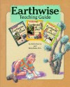 Earthwise Teaching Guide: A Guide to the Care and Feeding of Your Planet - Linda Lowery, Linda Lowery Keep