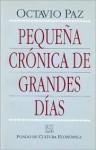 Pequena Cronica de Grandes Dias - Octavio Paz
