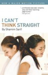 By Shamim Sarif I Can't Think Straight - Shamim Sarif