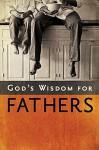 SE God's Wisdom for Fathers - Jack Countryman