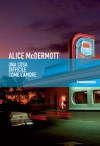 Una cosa difficile come l'amore - Alice McDermott, Stefania Bertola