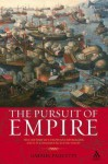 Pursuit of Empire: The History of European Imperialism and Its Consequences for Today - Gabriel Paquette