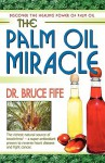 The Palm Oil Miracle - Bruce Fife