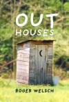 Outhouses - Roger Welsch