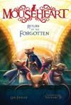 Return of the Forgotten (Mouseheart) - Lisa Fiedler, Vivienne To