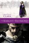 The Knight of Redmond - Jennifer Clark