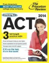 Cracking the ACT with 3 Practice Tests, 2014 Edition - Geoff Martz