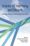 Voices of Harmony and Dissent: How Peacebuilders are Transforming Their Worlds - Valerie Smith, Valerie Smith, Richard McCutcheon, Jarem Sawatsky
